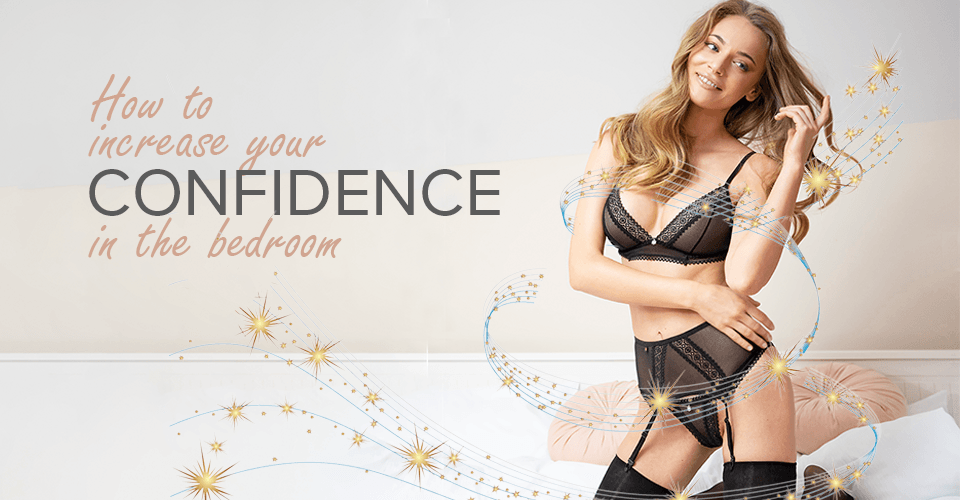 how to increase confidence in the bedroom